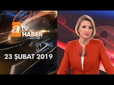 Atv Ana Haber   23 Şubat 2019