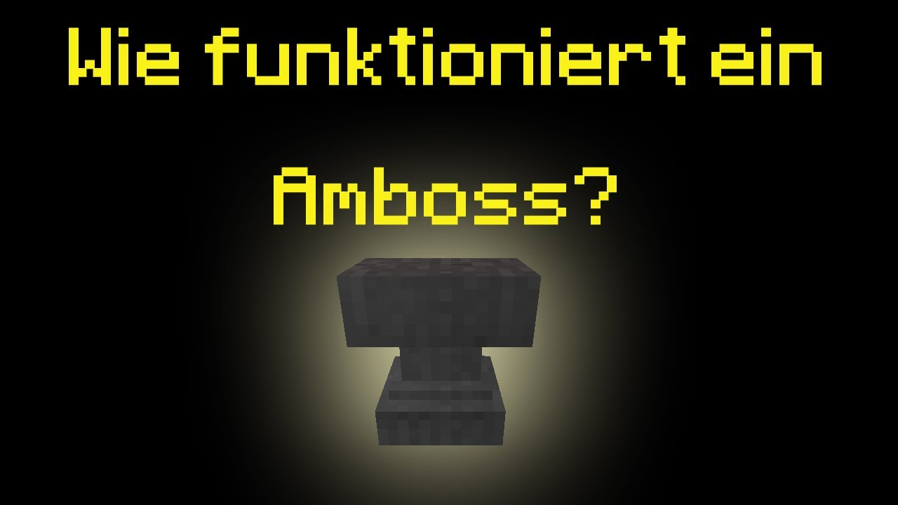 minecraft tutorial wie funktioniert ein amboss anvil. Black Bedroom Furniture Sets. Home Design Ideas