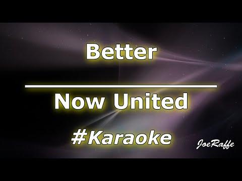 Now United - Better Karaoke