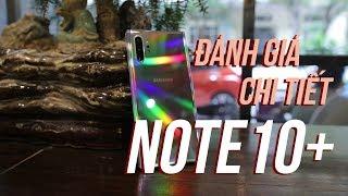 Đánh giá Galaxy Note10+ sau 3 tuần sử dụng