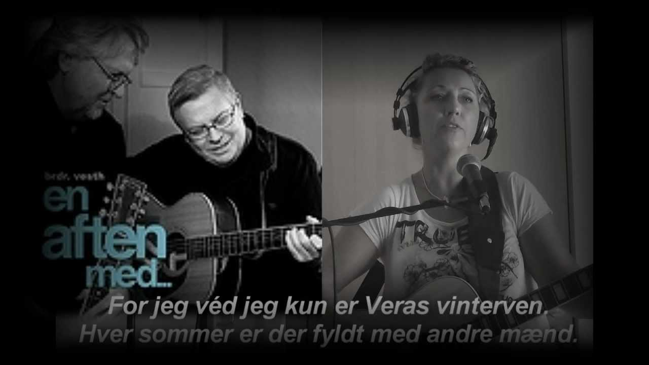 Brdr. (Peter and Thorkil Vesth) cover - Vera´s vinterven - YouTube