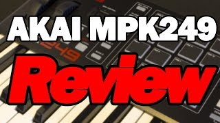 akai MPK249 Unboxing, Review & Tutorial