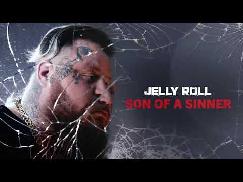 Jelly Roll – Son of a Sinner