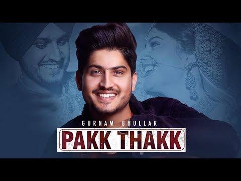 pakk-thakk-|-gurnam-bhullar-|-gill-raunta-|-new-punjabi-song-|-latest-punjabi-songs-2018-|-gabruu
