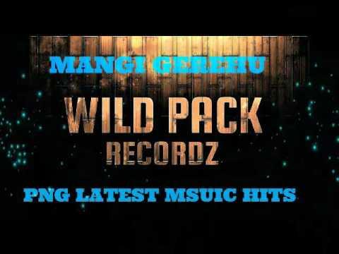 Wild Pack -  Mangi Gerehu (PNG Latest Music)