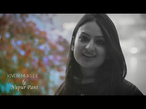 Kiven Mukhre | Reprise | Nupur Pant