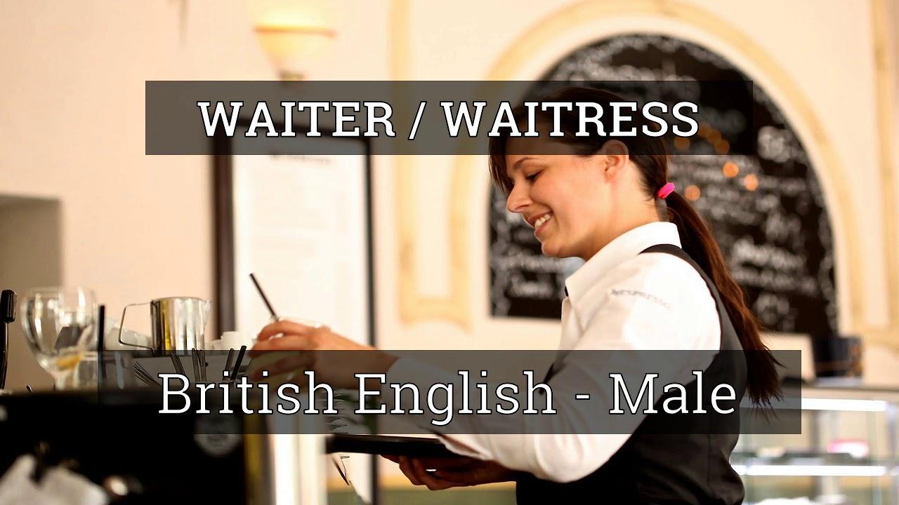 "How to pronounce ""Waiter / Waitress"""