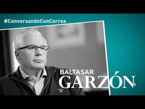 'Conversando con Correa': Baltasar Garzón