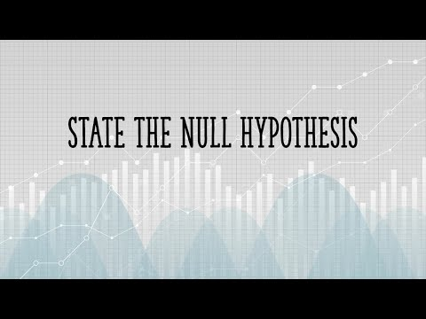 How To State the Null Hypothesis and Alternate Hypothesis