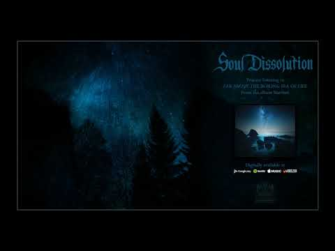 Soul Dissolution   Far Above the Boiling Sea of Life