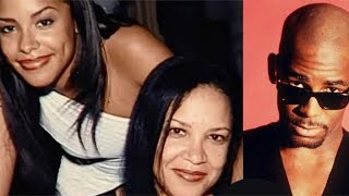 BREAKING: Aaliyah's Mom Finally Explains What She Witnessed Between R.Kelly & Her Daughter