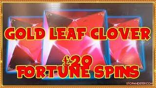 Gold Leaf Clover ** £20 Fortune Spins **