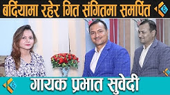 Interview with Singer Prabhat Subedi