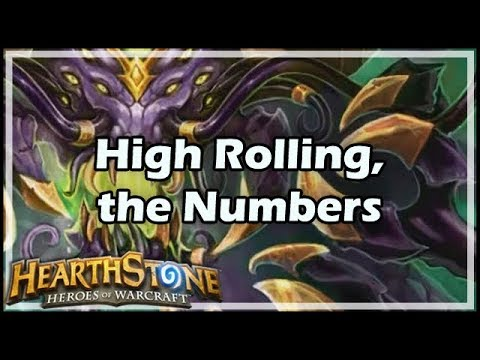 [Hearthstone] High Rolling, the Numbers