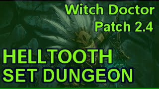 witch doctor helltooth set dungeon mastery guide patch 2 4 diablo 3 reaper of souls