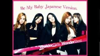 Wonder Girls Be My Baby(Japanese Version.)
