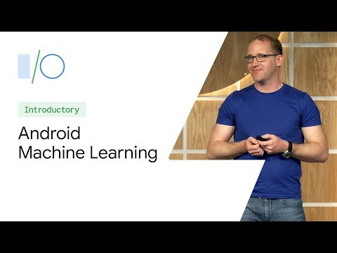 What's New in Android Machine Learning (Google I/O'19)