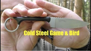 Was ist das Cold Steel Bird and Game?