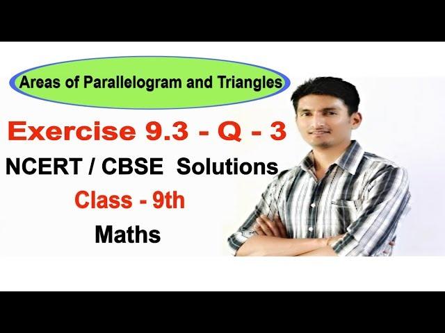 Exercise 9.3 - Question 3 - NCERT/CBSE Solutions for class 9th maths || Truemaths
