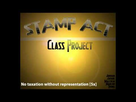 Stamp Act  History Project Rap