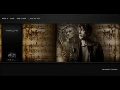 Paolo Nutini - Better Man [Original Song] + Lyrics YT-DCT ᴴᴰ