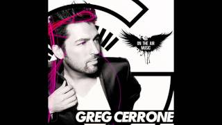 "Greg Cerrone VS Chris Isaak ""Wicked Game"" Greg Cerrone Remix"