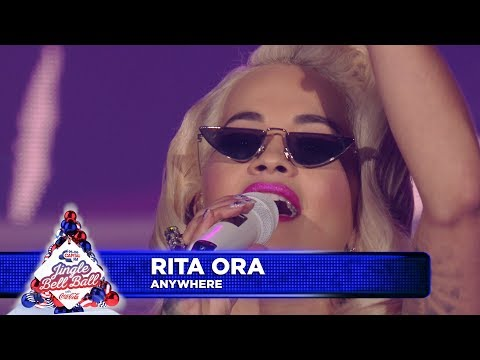 Rita Ora - 'Anywhere' (Live at Capital's Jingle Bell Ball 2018)