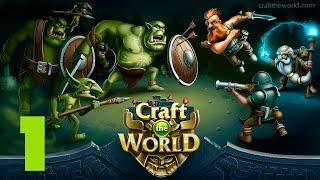 Прохождение Craft The World (уровень 4) #1 - Смертоносные пещеры