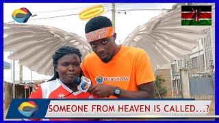 Someone From Heaven is Called...? | Street Quiz 🇰🇪 | Funny Videos | African Comedy |