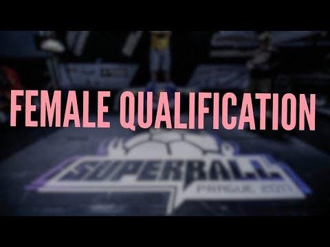 Female Battle Qualification | Super Ball 2017