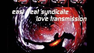 East Beat Syndicate - Love Transmission (Airplay Mission) (Eurodance)