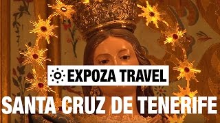 Santa Cruz De Tenerife (Spain) Vacation Travel Video Guide
