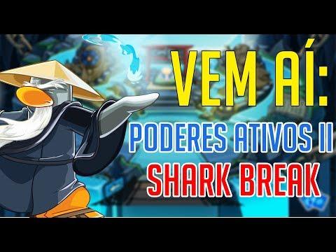 Vem Aí : PODERES ATIVOS II - SHARK BREAK - Club Penguin Brasil