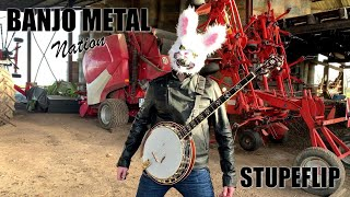 STUPEFLIP - (BANJO METAL Cover feat. Gladys, Ike, Dom & Reuno)