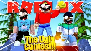 ROBLOX - WHO WILL WIN THE UGLY CONTEST?!!!