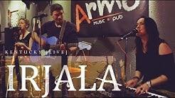 IRJALA - Kentucky [live @ Pub Armo]