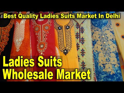 Ladies Suits Wholesale Market | Best Quality Suits Market In Delhi | Kucha Natwa Market | Go Girls