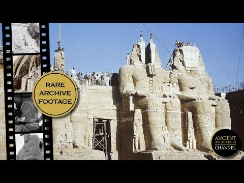 Moving the Ancient Egyptian Temples of Abu Simbel in 1968 + Rare Archive Film | Ancient Architects