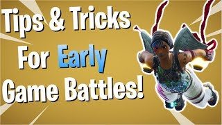Fortnite: How to Win EARLY Game Fights! ( Better Landings & More! ) Season 6!