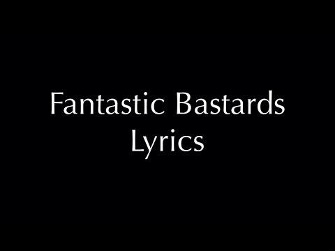Fantastic Bastards Lyrics - Death Spells