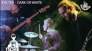 EyeTea - Dark or white(Official Music Video)