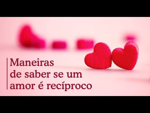 Frases De Amor Como Conquistar A Pessoa Amada Youtube