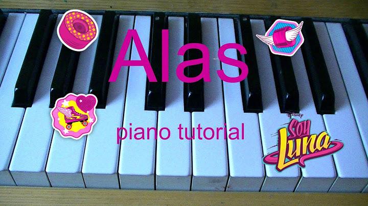 alas  soy luna piano tutorial