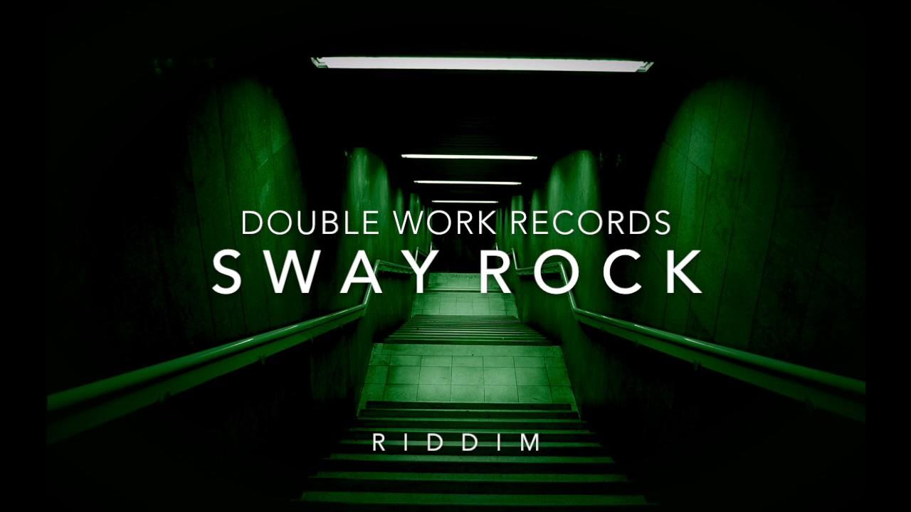 Sway Rock (Dancehall riddim/Instrumental) 2018