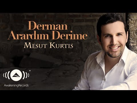 Mesut Kurtis - Derman Arardım Derime | Official Audio