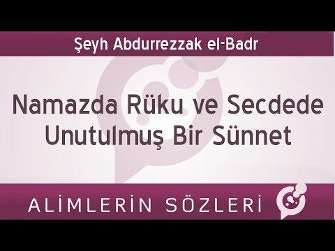 Namazda Rüku ve Secdede Unutulmuş Bir Sünnet - Şeyh Abdurrezzak el Badr