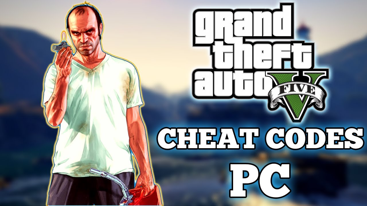 GTA 5 Cheats On PC: All Weapons, Invinciblity for Grand Theft Auto 5