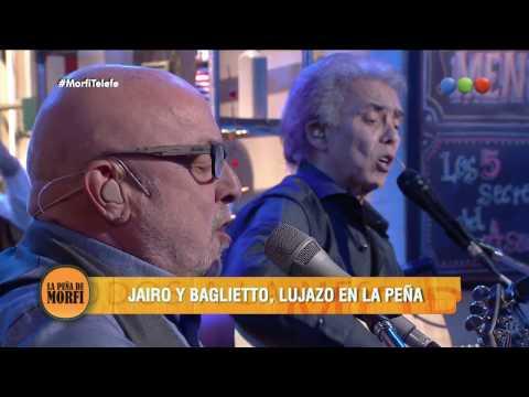 ¡Lujazo! Jairo y Baglietto cantan a dúo - La Peña de Morfi