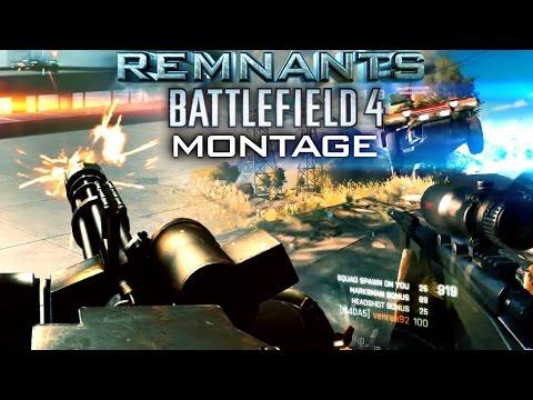 REMNANTS | Battlefield 4 Montage [60fps]