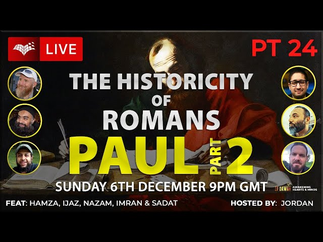 Testing The Historicity Of Romans Part 2 - Paul
